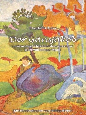 cover image of Der Gänsjakob