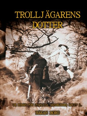 cover image of Trolljägarens dotter