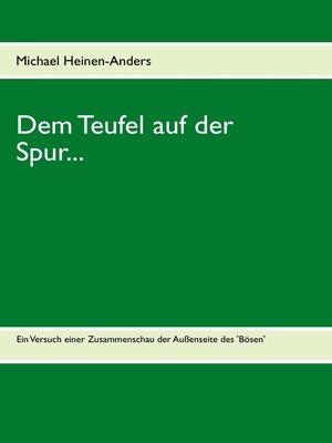 cover image of Dem Teufel auf der Spur...
