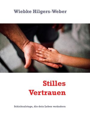 cover image of Stilles Vertrauen