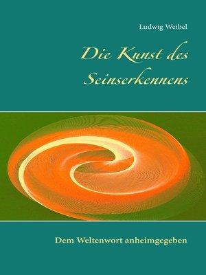 cover image of Die Kunst des Seinserkennens