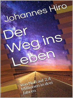 cover image of Der Weg in Leben