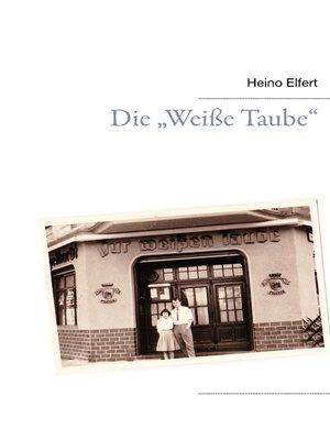 """cover image of Die """"Weiße Taube"""""""