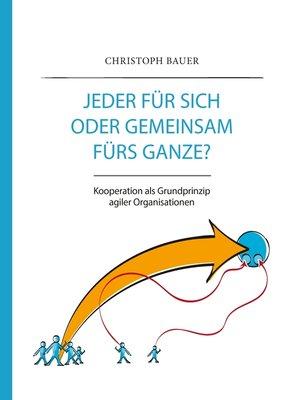 cover image of Jeder für sich oder gemeinsam fürs Ganze?