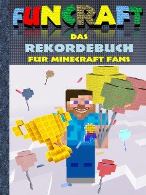 cover image of Funcraft--Das Rekordebuch für Minecraft Fans