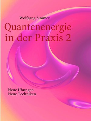 cover image of Quantenenergie in der Praxis 2