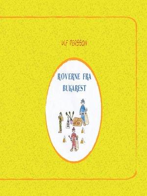 cover image of Røverne fra Bukarest