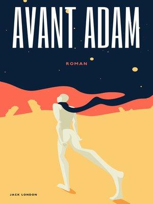 cover image of Avant Adam