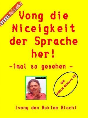 cover image of Vong die Niceigkeit der Sprache her !