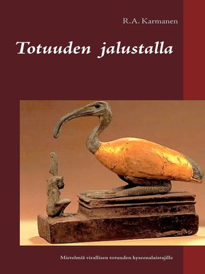 cover image of Totuuden jalustalla