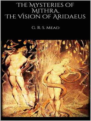cover image of The Mysteries of Mithra, the Vision of Aridaeus