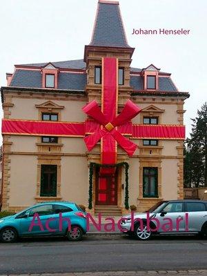 cover image of Ach, Nachbar!