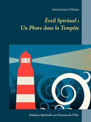 cover image of Éveil Spirituel --Un Phare dans la Tempête