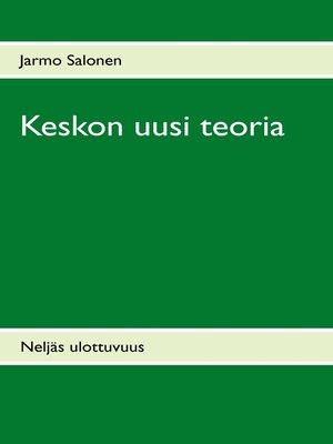 cover image of Keskon uusi teoria