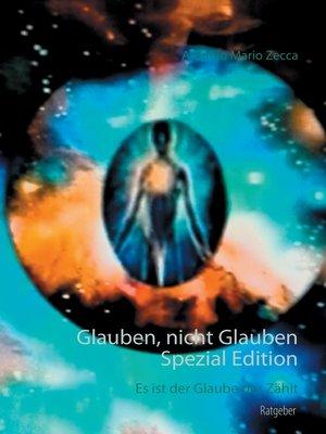cover image of Glauben, nicht Glauben Spezial Edition