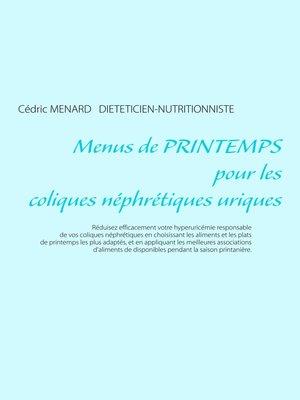 cover image of Menus de printemps pour les coliques néphrétiques uriques