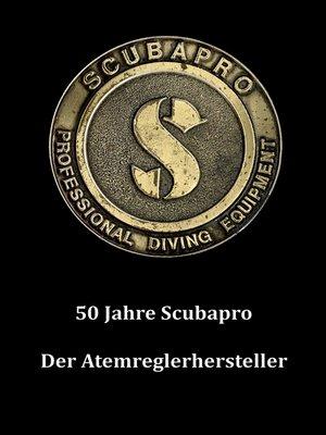 cover image of 50 Jahre Scubapro