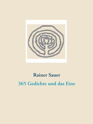 cover image of 365 Gedichte und das Eine
