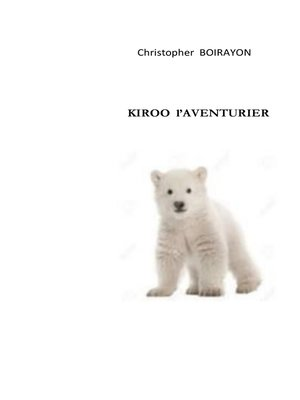 cover image of Kiroo  l'aventurier