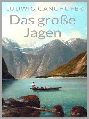 cover image of Das große Jagen
