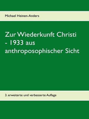 cover image of Zur Wiederkunft Christi--1933 aus anthroposophischer Sicht
