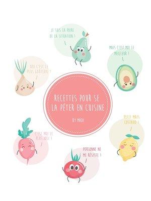 cover image of Recettes pour se la péter en cuisine