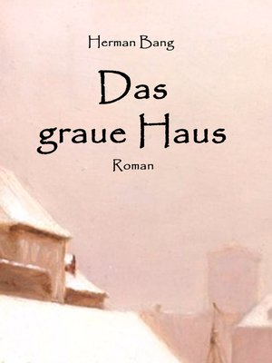 cover image of Das graue Haus