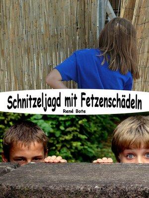 cover image of Schnitzeljagd mit Fetzenschädeln