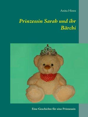 cover image of Prinzessin Sarah und ihr Bärchi