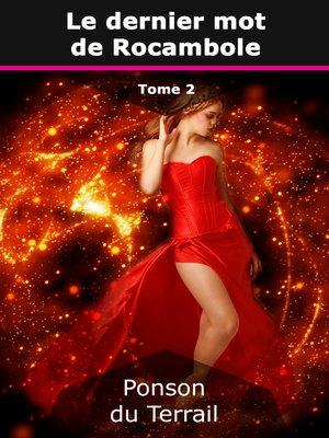 cover image of Le dernier mot de Rocambole