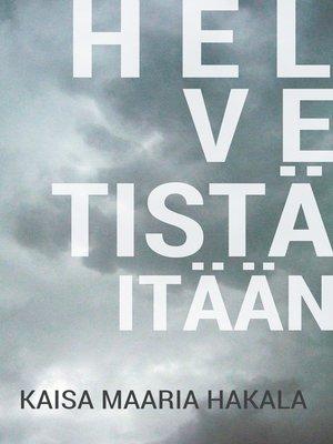 cover image of Helvetistä itään