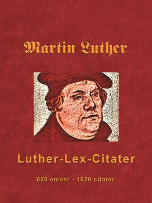 cover image of Martin Luther--Luther-Lex-Citater