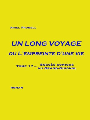 cover image of Un long voyage ou L'empreinte d'une vie--Tome 17