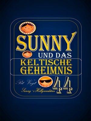 cover image of Sunny und das keltische Geheimnis