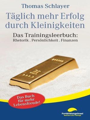 cover image of Täglich mehr Erfolg durch Kleinigkeiten