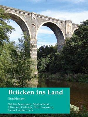 cover image of Brücken ins Land