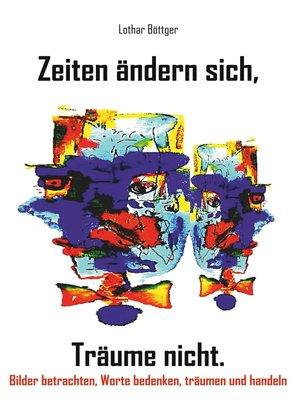 cover image of Zeiten ändern sich, Träume nicht