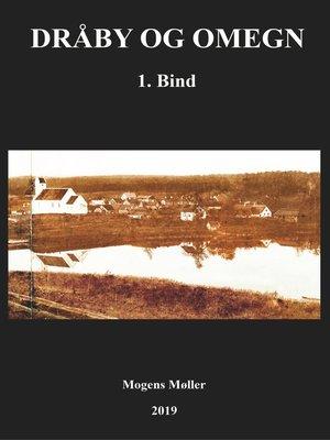 cover image of Bind 1: Myter, sejlads, kirke, herregårde, Ebeltoft m.m.