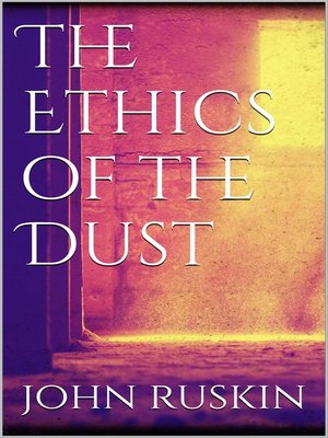 cover image of The Ethics of the Dust