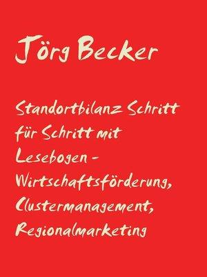 cover image of Standortbilanz Schritt für Schritt mit Lesebogen--Wirtschaftsförderung, Clustermanagement, Regionalmarketing