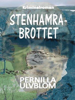 cover image of Stenhamrabrottet