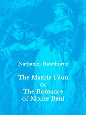 cover image of The Marble Faun
