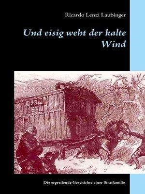 cover image of Und eisig weht der kalte Wind