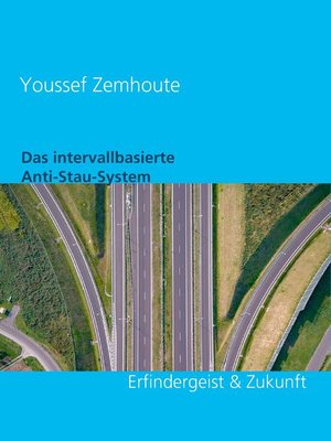 cover image of Das intervall-basierte Anti-Stau-System