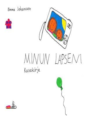 cover image of Minun lapseni
