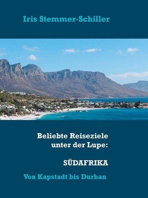 cover image of Beliebte Reiseziele unter der Lupe--Südafrika