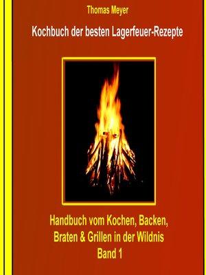 cover image of Kochbuch der besten Lagerfeuer-Rezepte