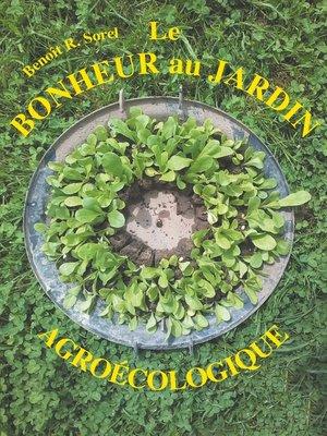 cover image of Le bonheur au jardin