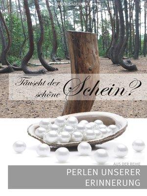 cover image of Täuscht der schöne Schein?