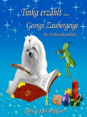 cover image of Georgs Zaubergeige--Die Weihnachtsmelodie